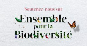 Photo soutenez nous sur Ensemble pour la biodiversité